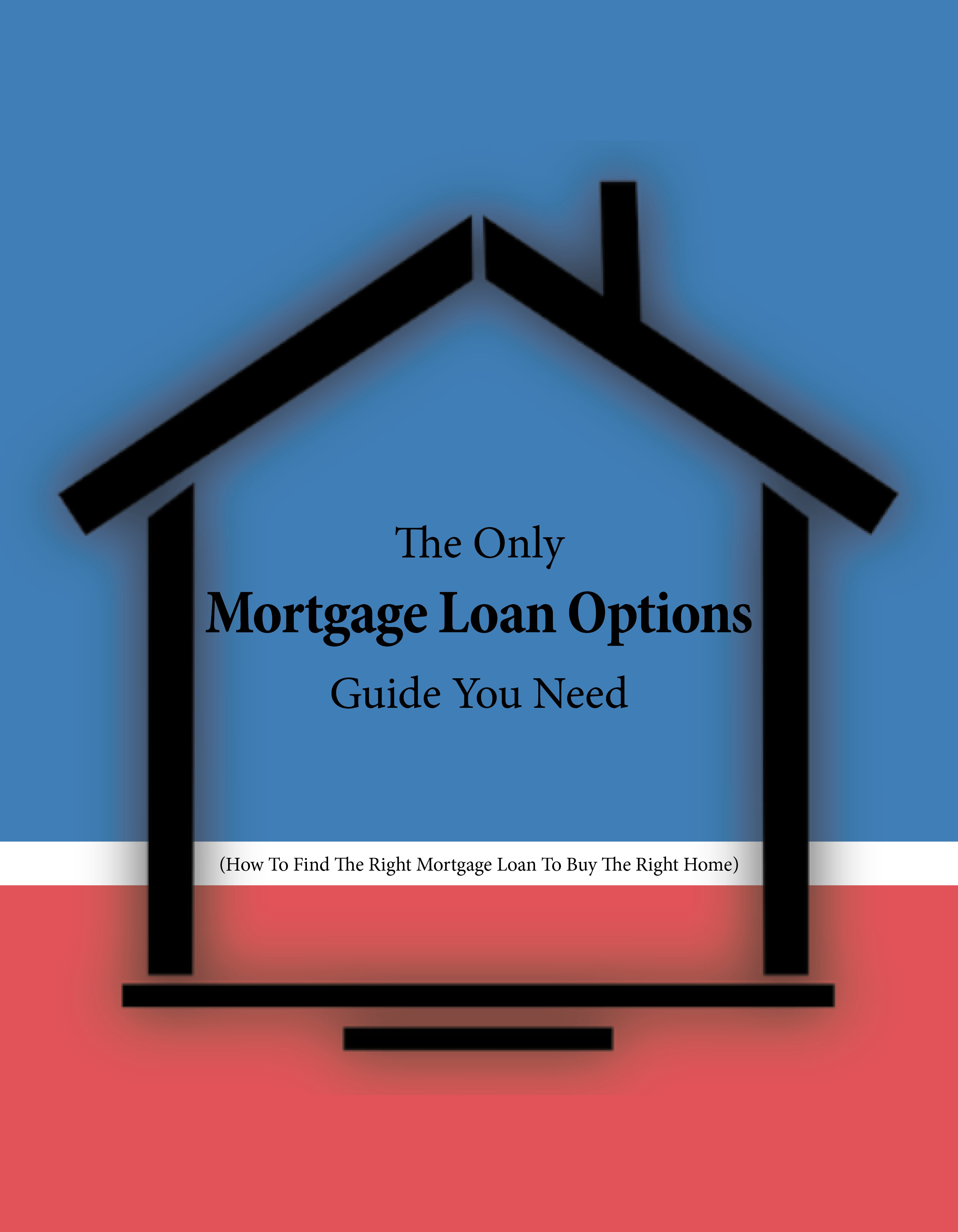 the-only-mortgage-loan-options-guide-you-need1