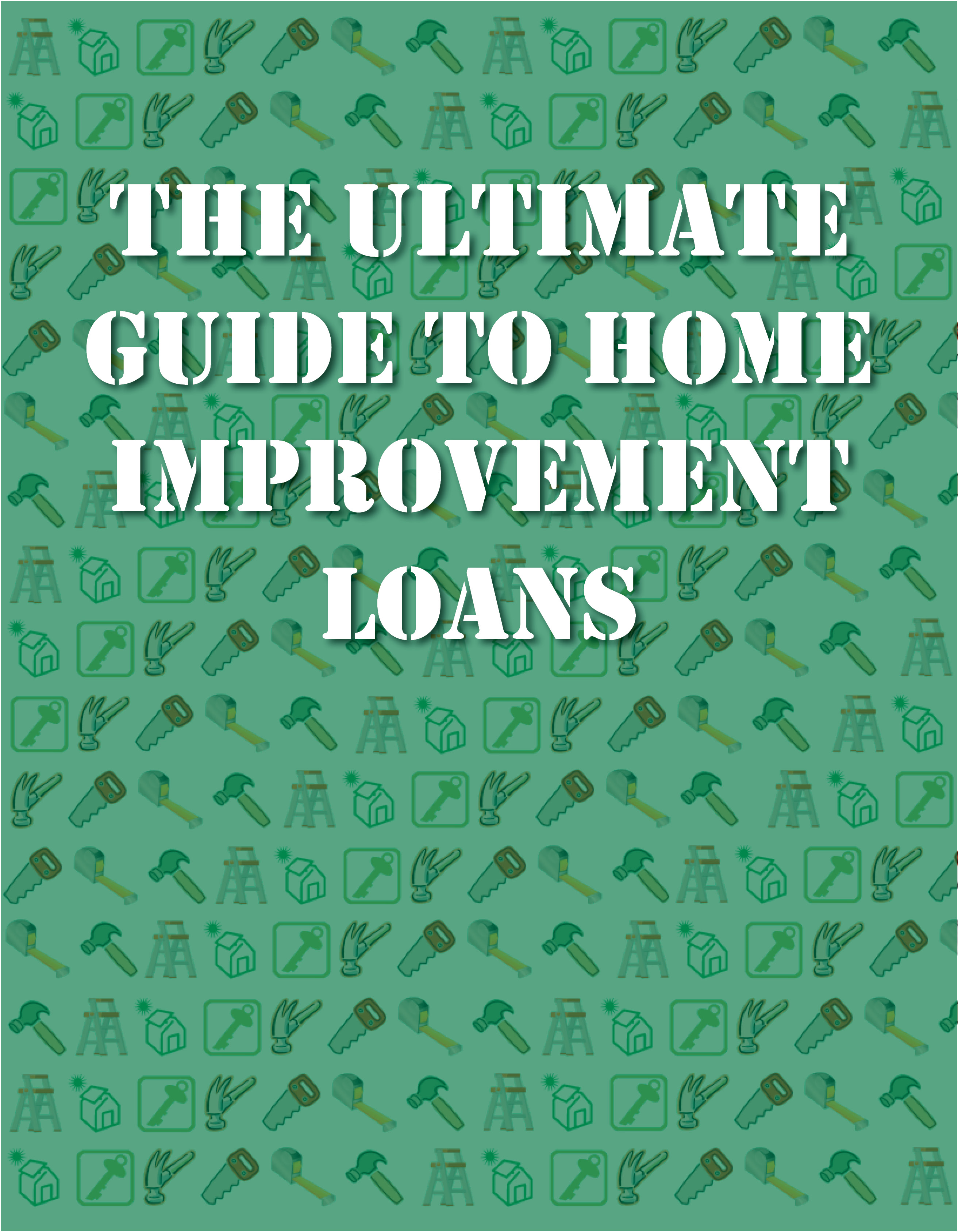 The-Ultimate-Guide-to-Home-Improvement-Loans-cover-resized-275